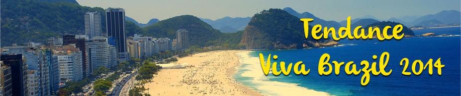 Tendance Viva Brazil 2014
