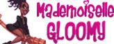 Mademoiselle Gloomy Blog
